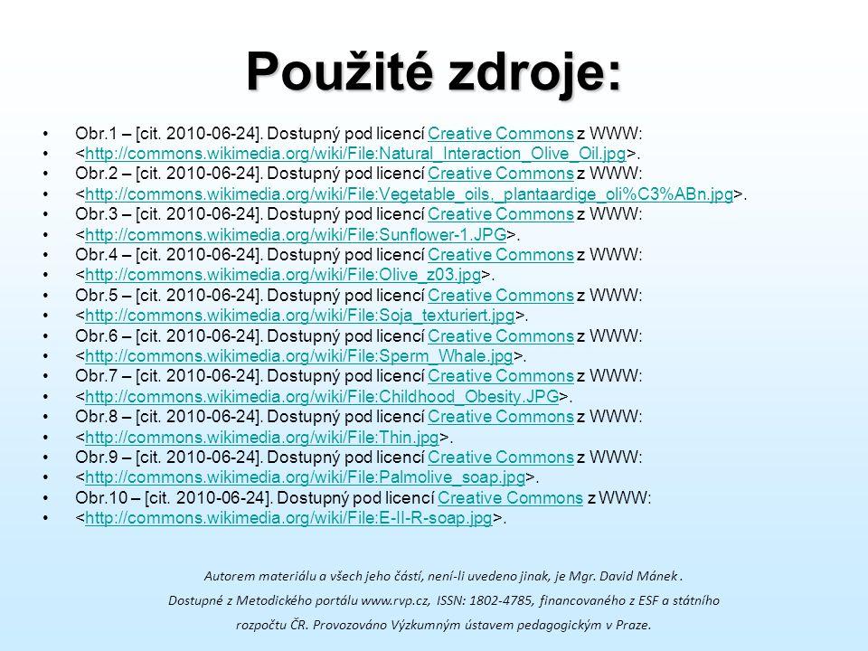 Použité zdroje: Obr.1 – [cit. 2010-06-24]. Dostupný pod licencí Creative Commons z WWW: